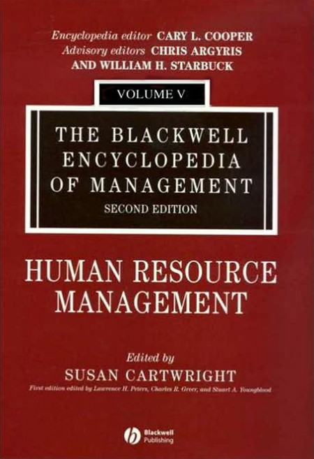 The Blackwell Encyclopedia Of Management Human Resource Management
