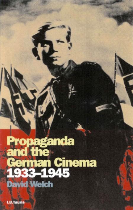 Propaganda And The German Cinema 1933-1945 Cinema And Society