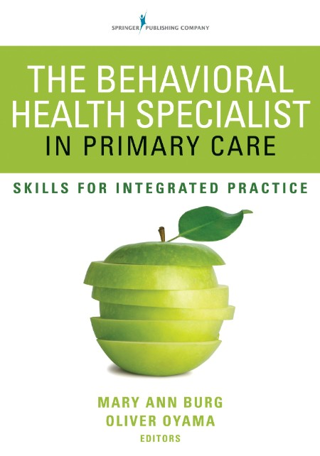 The Behavioral Health Specialist In Primary Care Skills For Integrated Practice