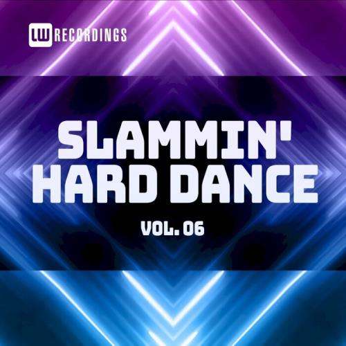 Slammin' Hard Dance Vol 06 (2021)