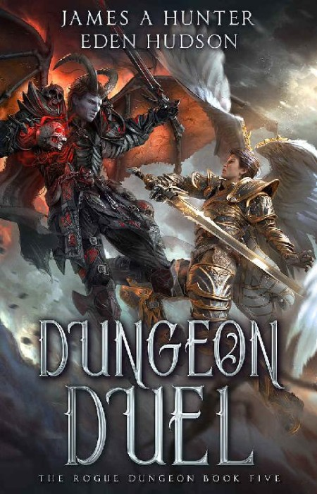 Dungeon Duel by James A  Hunter