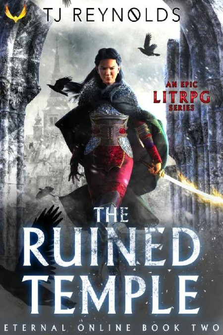 The Ruined Temple by T  J  Reynolds