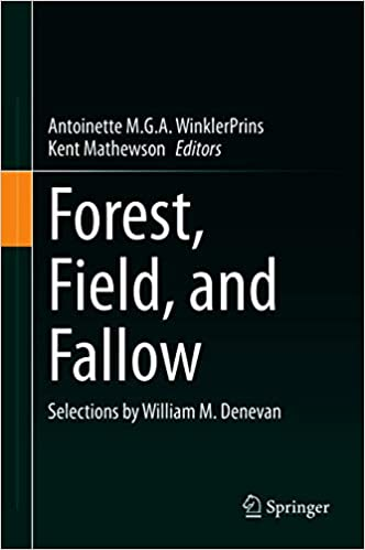 Forest, Field, and Fallow - Selections by William M  Denevan