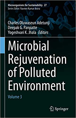 Microbial Rejuvenation of Polluted Environment - Volume 3