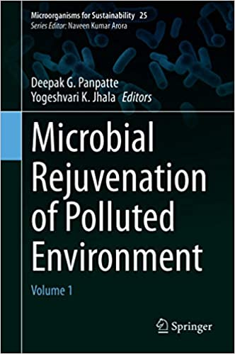 Microbial Rejuvenation of Polluted Environment - Volume 1