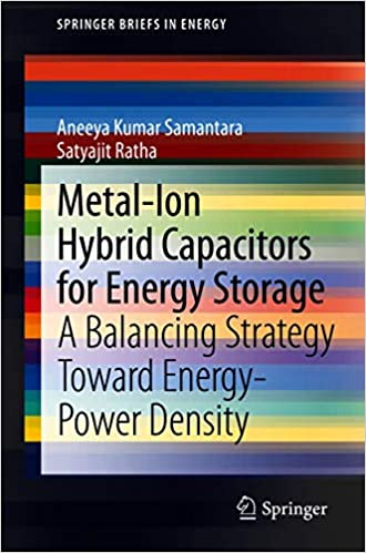 Metal-Ion Hybrid Capacitors for Energy Storage - A Balancing Strategy Toward Energ...
