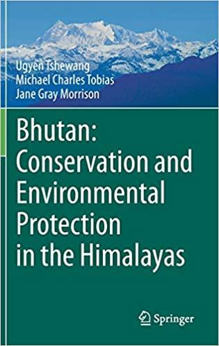 Bhutan - Conservation and Environmental Protection in the Himalayas