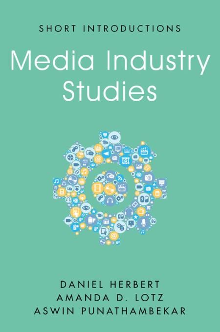 Media Industry Studies