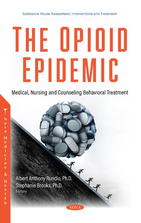 The Opioid Epidemic - Medical, Nursing and Counseling Behavioral Treatment