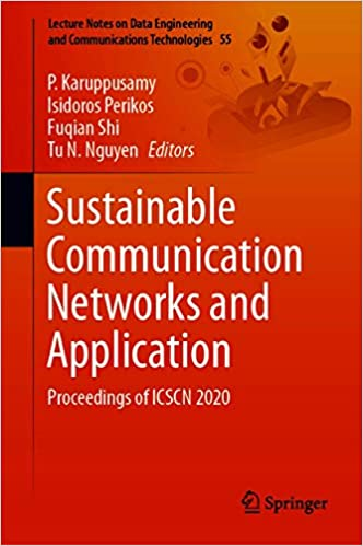 Sustainable Communication NetWorks and Application - Proceedings of ICSCN 2020 ()