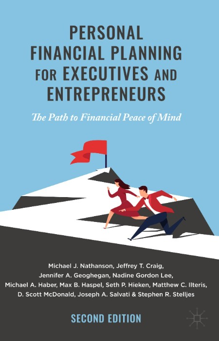 Personal Financial Planning for Executives and Entrepreneurs - The Path to Financi...