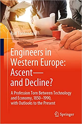 Engineers in Western Europe - Ascent - and Decline
