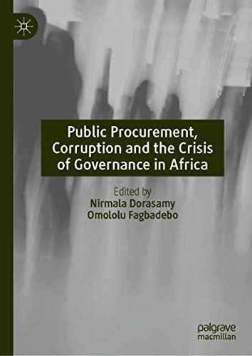 Public Procurement, Corruption and the Crisis of Governance in Africa
