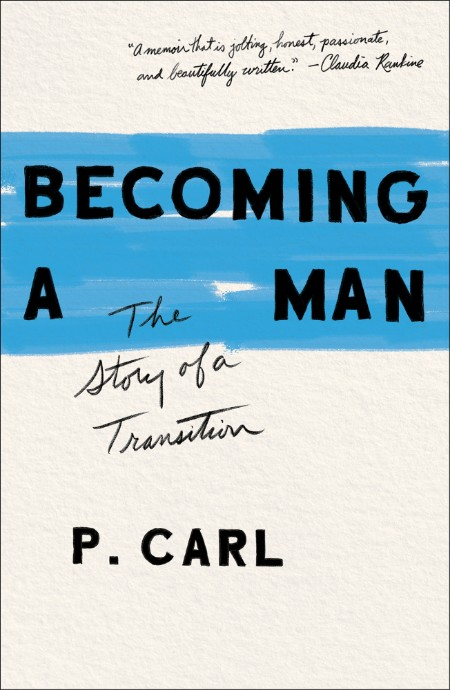Becoming a Man - The Story of a Transition