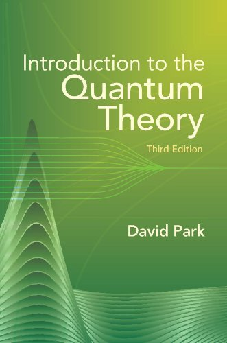 Introduction to the Quantum Theory - Third Edition