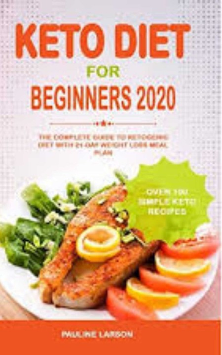 Keto Diet For Beginners  - 7-Day Keto Diet Meal Plan For A Rapid Weight Loss