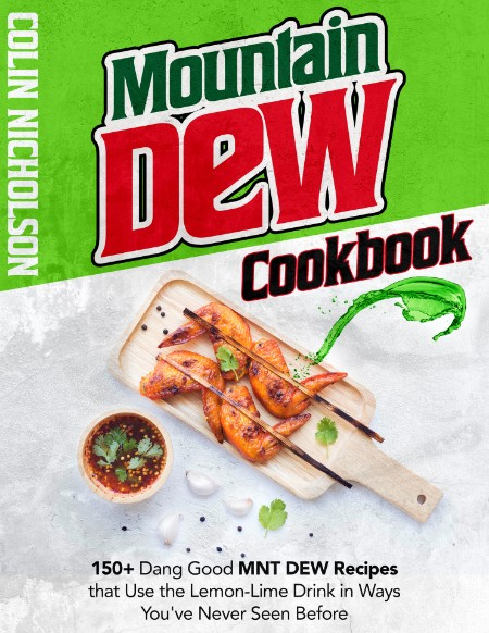 Mountain Dew Cookbook by Colin Nicholson
