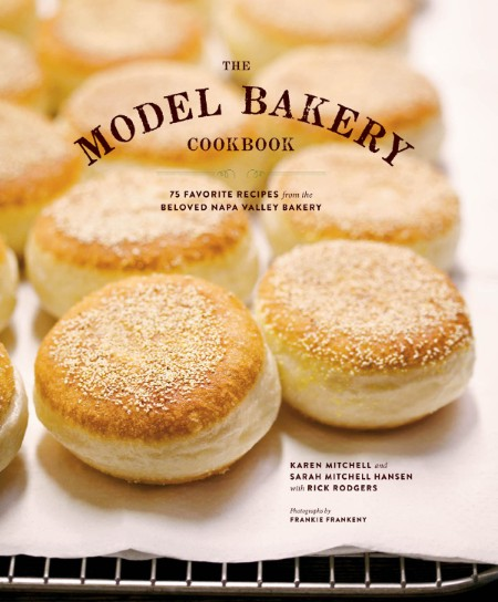 The Model Bakery Cookbook by Rick Rodgers