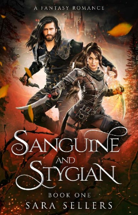 Sanguine and Stygian by Sara Sellers
