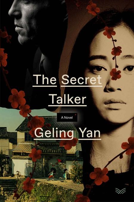 The Secret Talker by Geling Yan