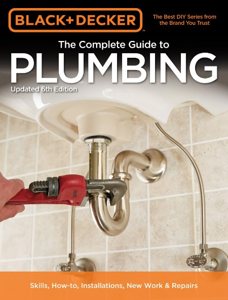 Complete Guide to Plumbing By Editors of Cool Springs Press