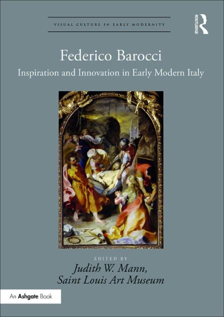 Federico Barocci by Judith W  Mann