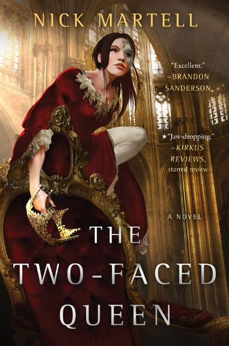 The Two-Faced Queen by Nick Martell