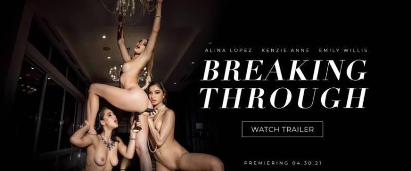 Vixen.com - Kenzie Anne,, Emily Willis,, Alina Lopez - Breaking Through (1080p/FullHD)