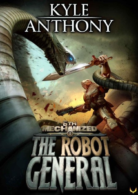 The Robot General by Kyle Anthony