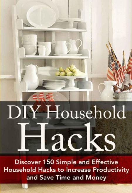 DIY Household Hacks by Christina Stone