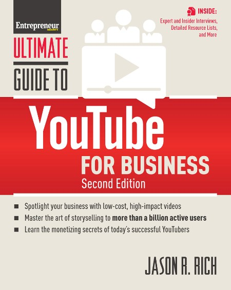 Ultimate Guide to YouTube Business by Jason R  Rich