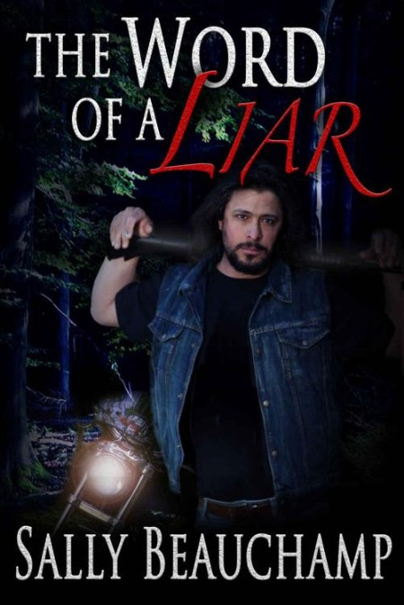 The Word of a Liar by Sally Beauchamp