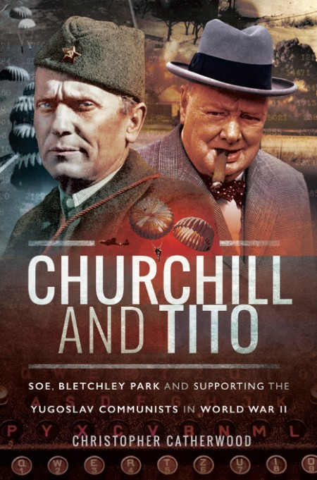Churchill and Tito by Christopher Catherwood