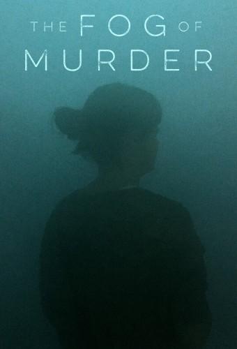 The Fog of Murder S01E05 Tracking a Killer 1080p HEVC x265-MeGusta