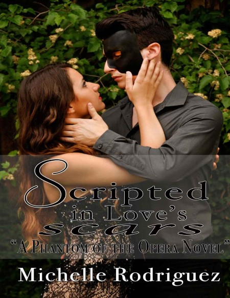 Scripted In Loves Scars Rodriguez Michelle