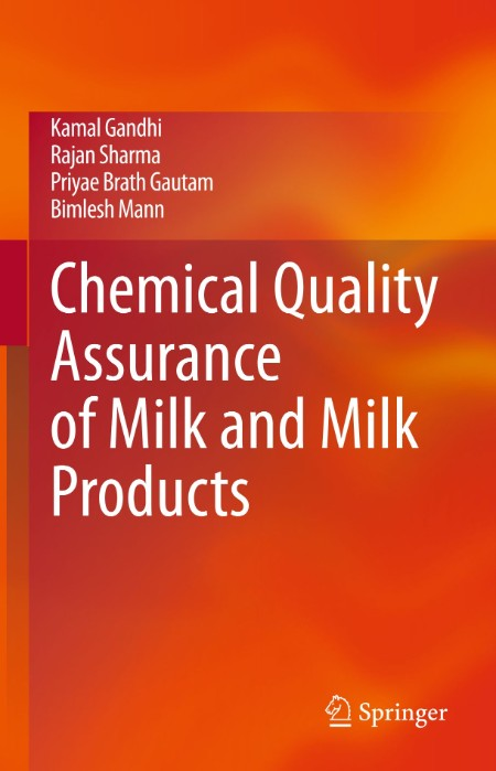 Chemical Quality Assurance Of Milk And Milk Products