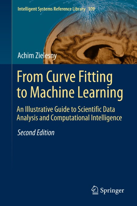 From Curve Fitting to Machine Learning 2nd ed 2016