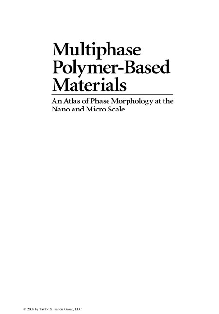 Multiphase Polymer Based Materials