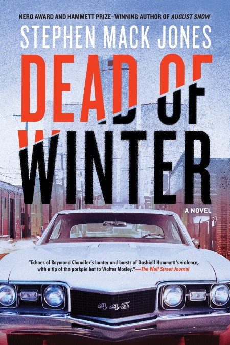 Dead of Winter by Stephen Mack Jones