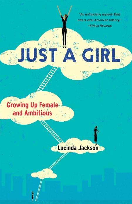 Just a Girl Lucinda Jackson