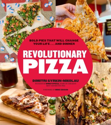 Revolutionary Pizza Dimitri Syrkin Nikolau