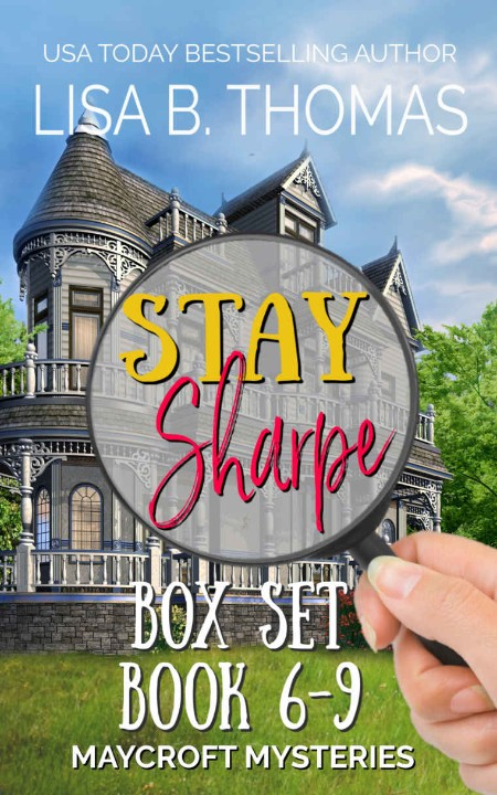 Stay Sharpe Box Set Lisa B Thomas