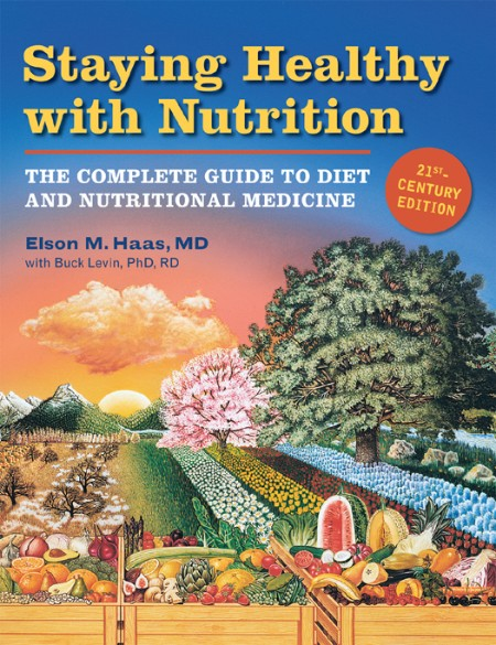 Staying Healthy with Nutrition Elson Haas