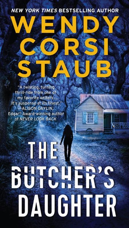 The Butchers Daughter Wendy Corsi Staub