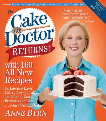 The Cake Mix Doctor Returns Anne Byrn