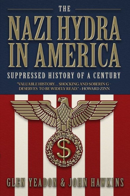 The Nazi Hydra In America Suppressed History Of A Century