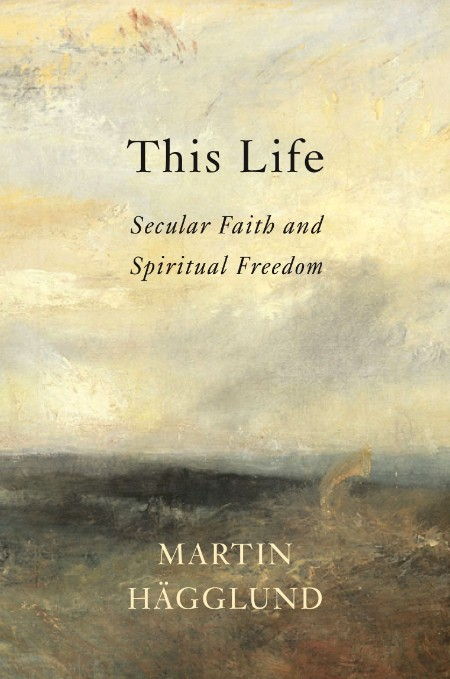 This Life Martin Hagglund