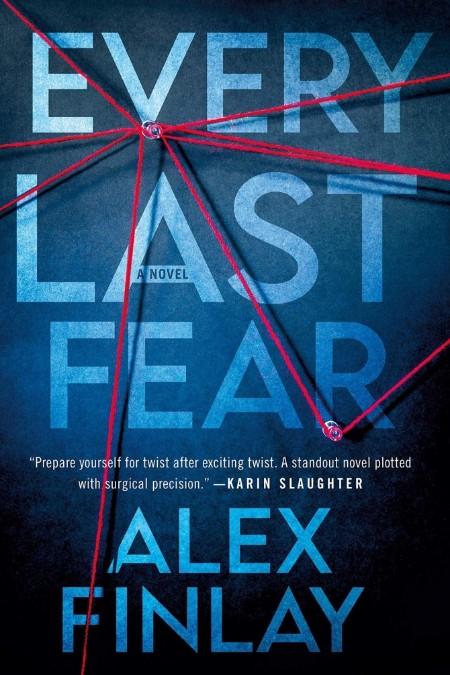Every Last Fear A Novel Alex Finlay