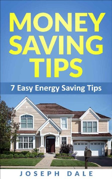 Money Saving Tips 7 Easy Energy Saving Tips