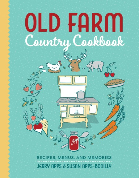 Old Farm Country Cookbook Jerry Apps